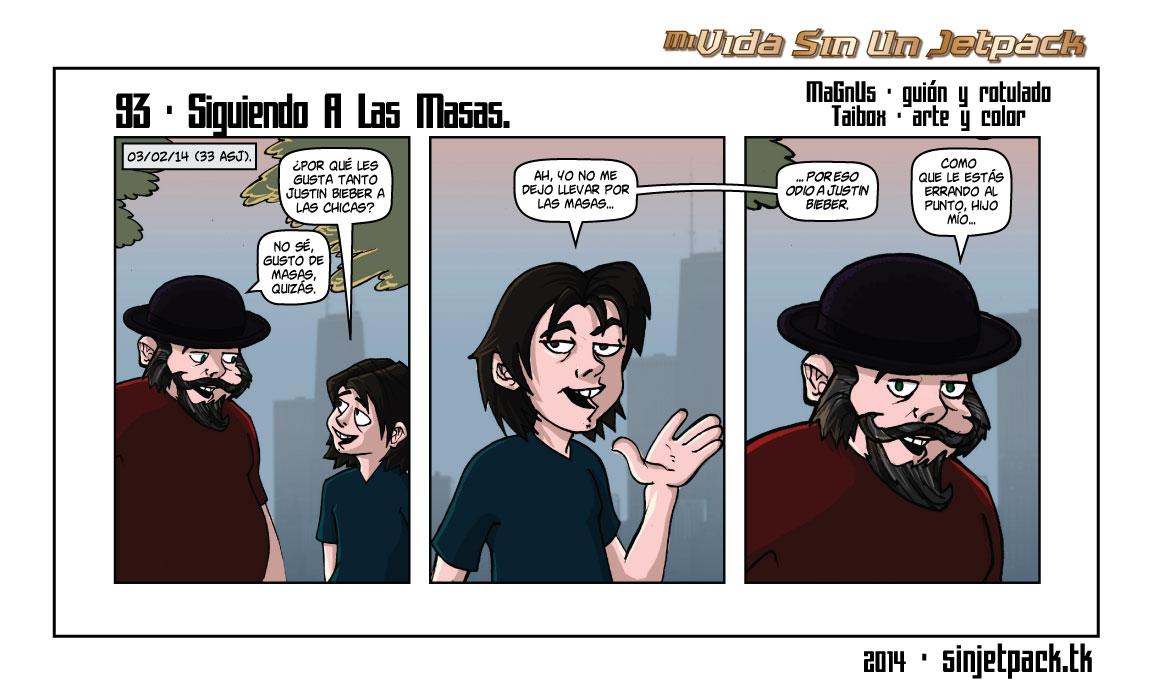 93 - Siguiendo A Las Masas.